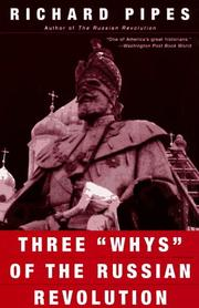 "Cover of: Three ""whys"" of the Russian Revolution"