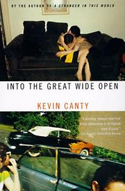 Cover of: Into the great wide open | Kevin Canty