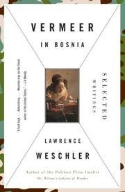 Cover of: Vermeer in Bosnia | Lawrence Weschler