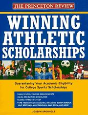 Cover of: Winning Athletic Scholarships | Joseph Sponholz