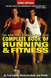 Cover of: The New York Road Runners Club complete book of running and fitness | Fred Lebow