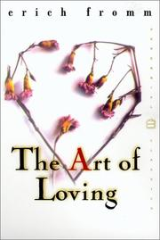 Cover of: The Art of Loving (Perennial Classics) | Erich Fromm