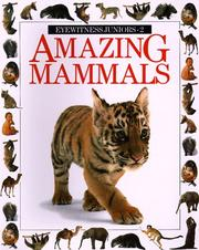 Cover of: Amazing Mammals (Eyewitness Junior)