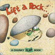 Cover of: Lift a rock