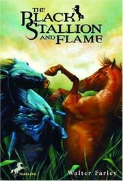 Cover of: The black stallion and Flame