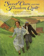 Cover of: Sweet Clara and the Freedom Quilt (A Borzoi Book)