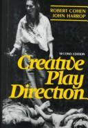 Cover of: Creative play direction | Cohen, Robert