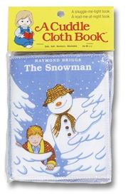 Cover of: The Snowman (Cloth Book)