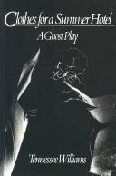 Cover of: Clothes for a summer hotel: a ghost play