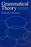 Cover of: Grammatical theory, its limits and its possibilities