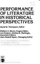 Cover of: Performance of literature in historical perspectives |