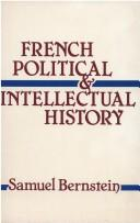 Cover of: French political and intellectual history | Samuel Bernstein