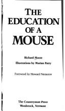 Cover of: The education of a mouse