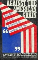 Cover of: Against the American grain