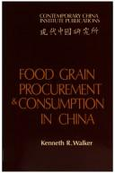 Cover of: Food grain procurement and consumption in China | Walker, Kenneth R.