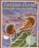 Cover of: Like Jake and Me