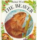 Cover of: The beaver