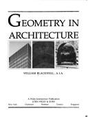 Cover of: Geometry in architecture | William Blackwell