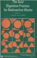 Cover of: The Acid digestion process for radioactive waste |