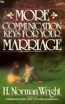 Cover of: More communication keys for your marriage | H. Norman Wright