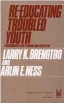 Cover of: Re-educating troubledyouth