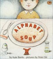 Alphabet soup by Kate Banks