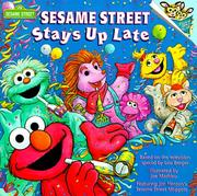 Cover of: Sesame Street stays up late | Lou Berger