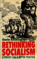 Cover of: Rethinking socialism | G. N. Kitching