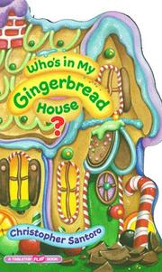 Cover of: Who's in my gingerbread house?