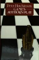 Cover of: Games authors play | Hutchinson, Peter