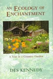 Cover of: An Ecology of Enchantment: A Year in a Country Garden