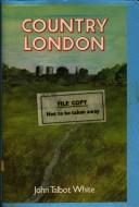 Cover of: Country London