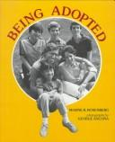 Cover of: Being adopted | Maxine B. Rosenberg