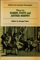 Cover of: Plays by Samuel Foote and Arthur Murphy