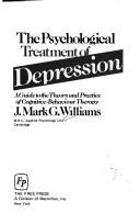 Cover of: psychological treatment of depression | J. Mark G. Williams
