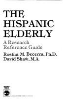 Cover of: The Hispanic elderly