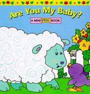 Cover of: Are you my baby?