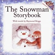 Cover of: The snowman story book
