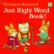 Cover of: Richard Scarry's just right word book