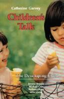 Cover of: Children's talk | Catherine Garvey