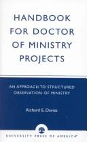 Cover of: Handbook for doctor of ministry projects | Richard E. Davies