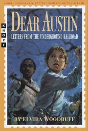Cover of: Dear Austin: Letters from the Underground Railroad