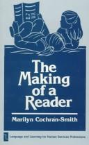 Cover of: The making of a reader