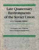 Cover of: Late Quaternary environments of the Soviet Union