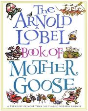 Cover of: The Arnold Lobel Book of Mother Goose | Arnold Lobel