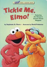 Cover of: Tickle me, Elmo! | Stephanie St. Pierre