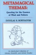 Cover of: Metamagical Themas: Questing for the Essence of Mind and Pattern