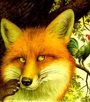 Cover of: The Fox and the Rooster (A Little Dipper Book(R))