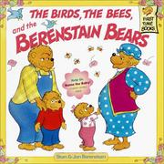 Cover of: The Birds, the Bees, and the Berenstain Bears (First Time Books(R))