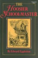 Hoosier school-master by Edward Eggleston